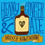 Henny and Gingerale (2013)
